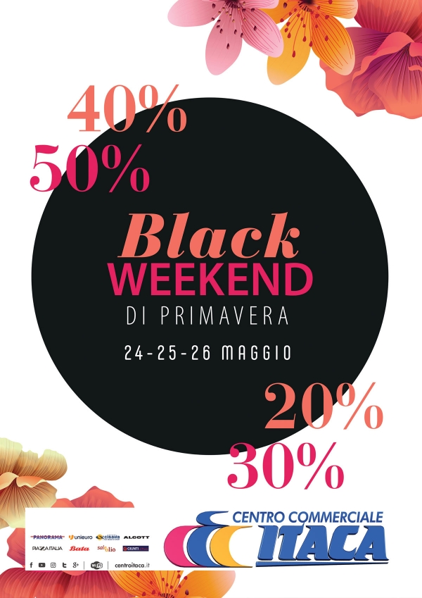 BLACK WEEKEND DI PRIMAVERA